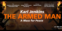 The Armed Man – A Mass For Peace